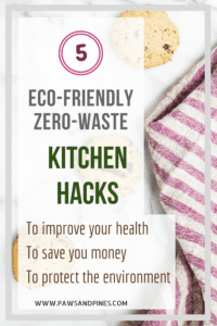 Dish towel on kitchen counter with text overlay: Eco-Friendly Zero-Waste Kitchen Hacks