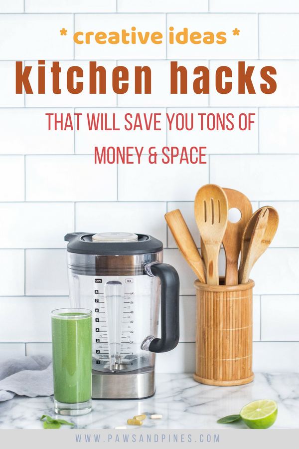 Array of kitchen tools with text overlay: Kitchen Hacks that will save you tons of money and space