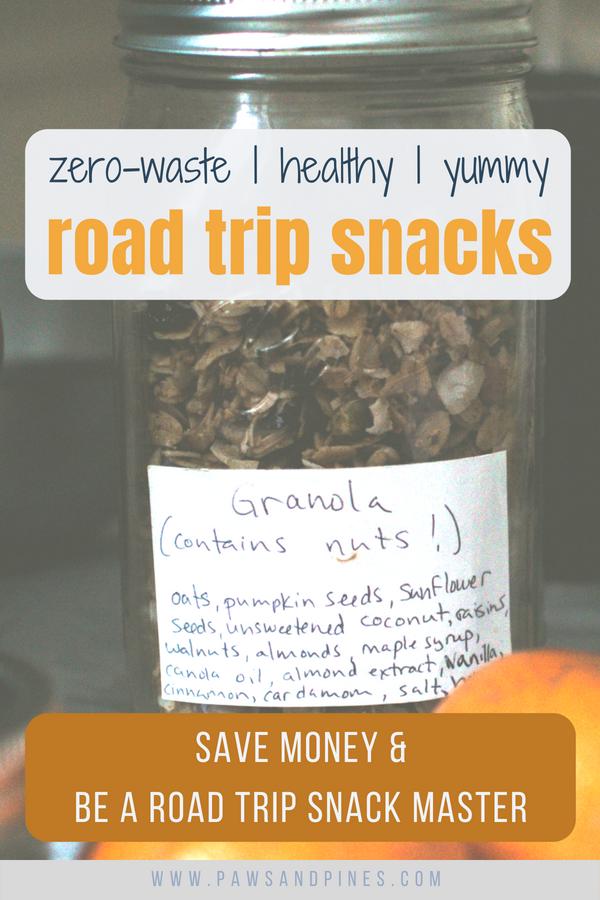 Jar of granola with text overlay: Zero-Waste, Healthy, Yummy Road Trip Snacks