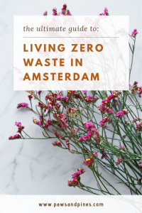 simply flowers with text overlay: the ultimate guide to living zero waste in amsterdam
